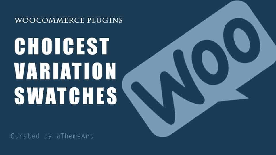 8 Choicest WooCommerce Variation Swatches Plugin